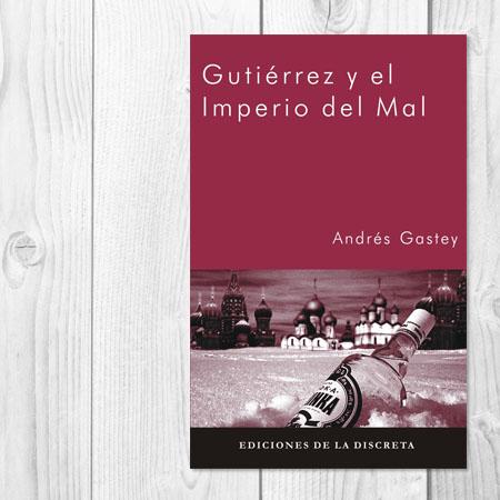 Gutiérrez se presenta, de Andrés Gastey